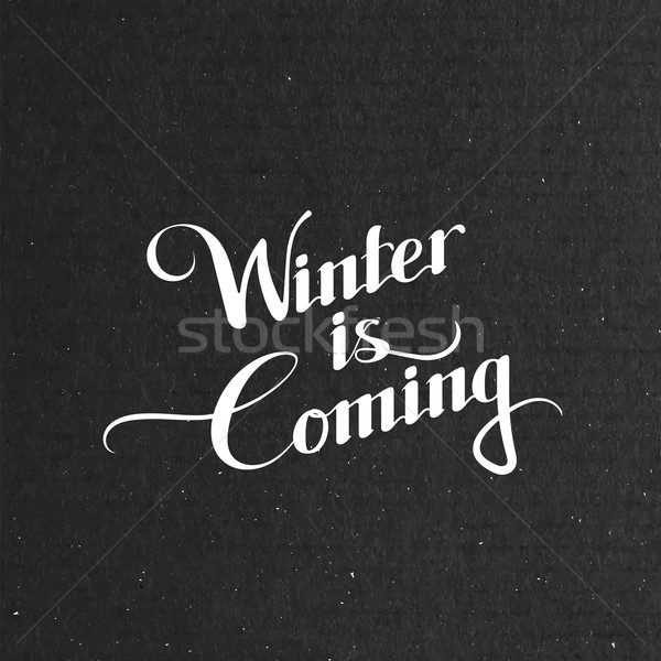 Winter Is Coming. Vector Illustration Stock photo © maximmmmum