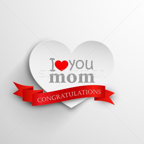 I love you mom. Abstract holiday background with paper heart and ribbon. Mothers day concept  Stock photo © maximmmmum