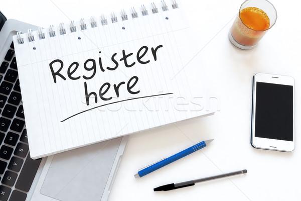 Register here Stock photo © Mazirama