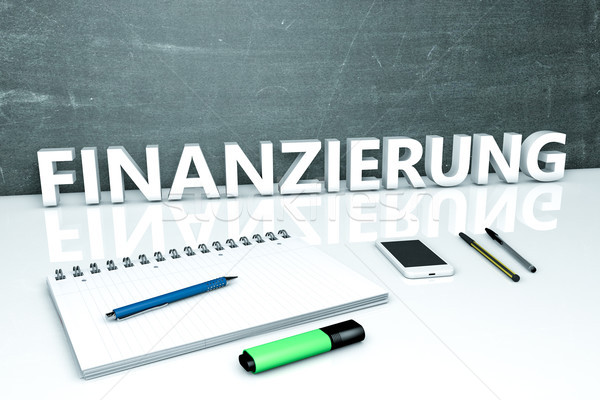 Finanzierung text concept Stock photo © Mazirama