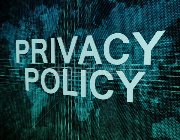 Privatsphäre Politik Text grünen digitalen Weltkarte Stock foto © Mazirama