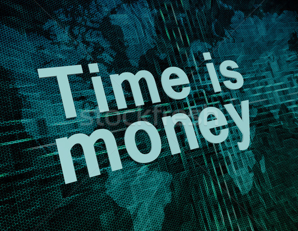 Время-деньги слов цифровой Мир карта бизнеса фон Сток-фото © Mazirama