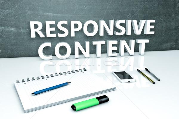 Responsive Content text concept Stock photo © Mazirama