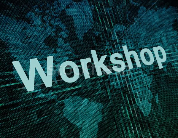 Atelier Emploi travaux mot numérique carte du monde Photo stock © Mazirama