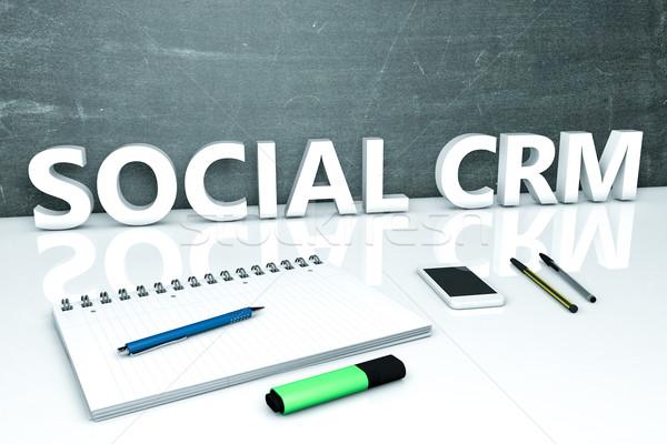 Społecznej crm tekst Tablica notebooka długopisy Zdjęcia stock © Mazirama