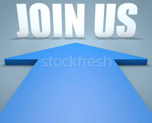 Join us Stock photo © Mazirama