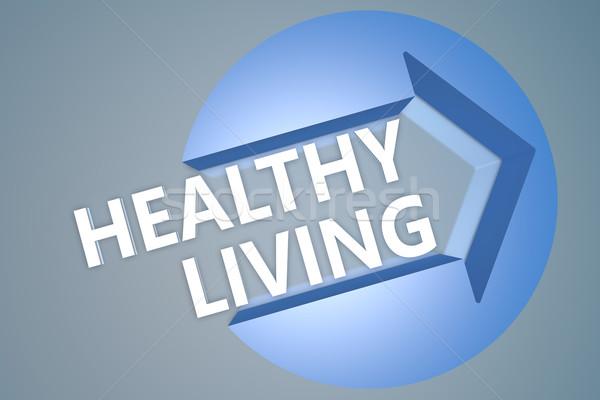Sağlıklı yaşam metin 3d render örnek ok daire Stok fotoğraf © Mazirama