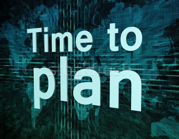 Time to plan Stock photo © Mazirama