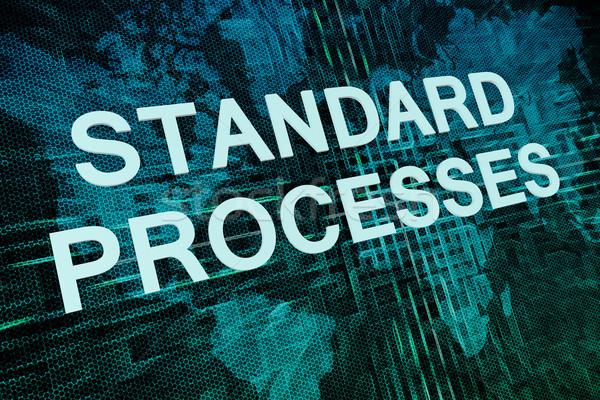 Stock photo: Standard Processes