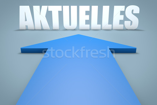 слово Новости текущий 3d визуализации синий стрелка Сток-фото © Mazirama