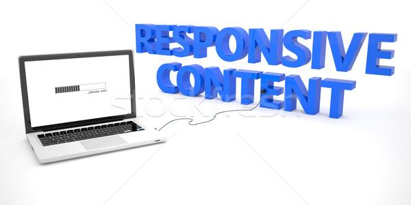 Reszponzív tartalom laptop notebook számítógép szó Stock fotó © Mazirama