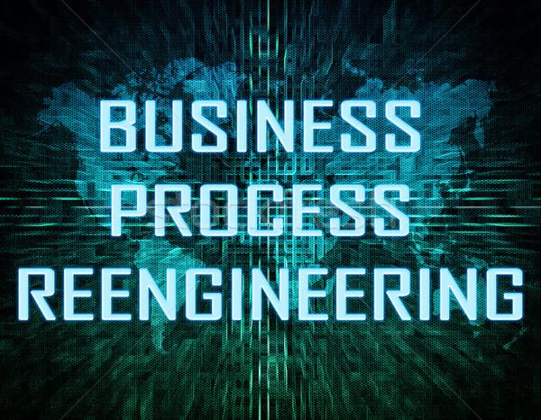 Business Process Reengineering Stock photo © Mazirama