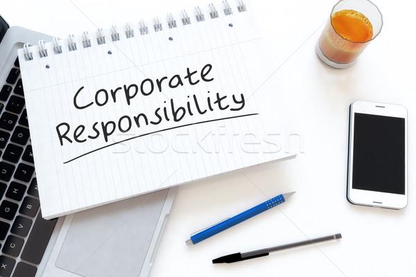 Kurumsal sorumluluk metin defter büro Stok fotoğraf © Mazirama