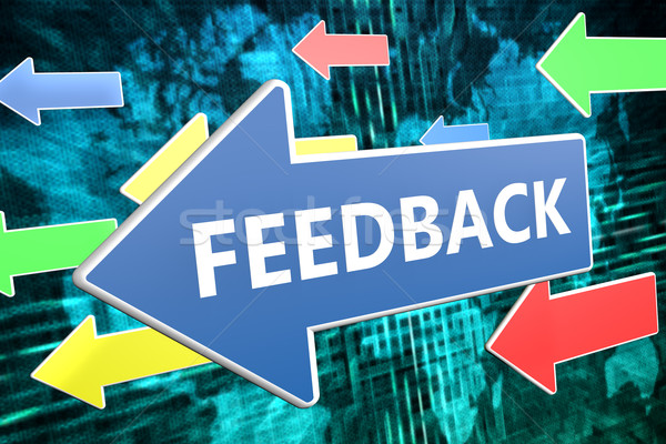 Feedback Stock photo © Mazirama