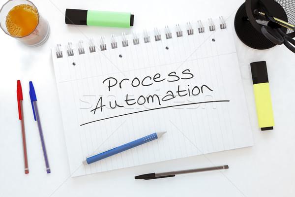 Folyamat automatizálás kézzel írott szöveg notebook asztal Stock fotó © Mazirama