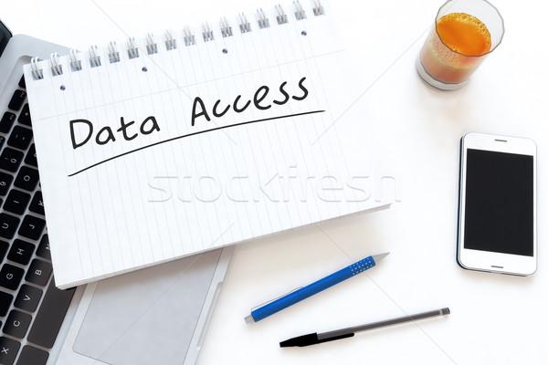 Adat hozzáférés kézzel írott szöveg notebook asztal Stock fotó © Mazirama