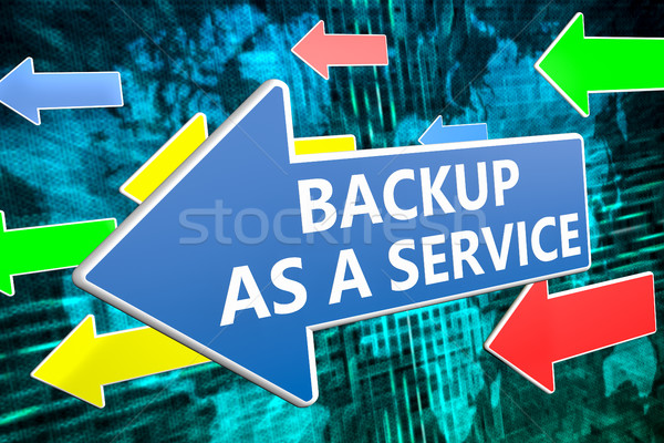 Backup as a Servie Stock photo © Mazirama