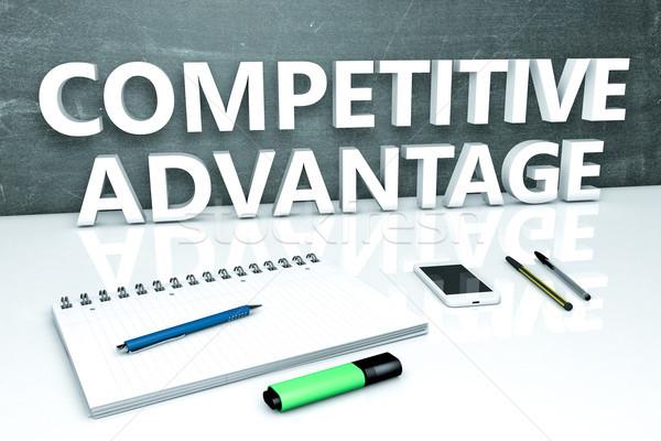 Сток-фото: конкурентоспособный · преимущество · текста · доске · ноутбук · ручках