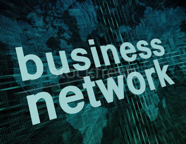 üzleti hálózat üzlet szavak digitális világtérkép képernyő Stock fotó © Mazirama