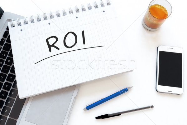 Visszatérés beruházás roi kézzel írott szöveg notebook Stock fotó © Mazirama