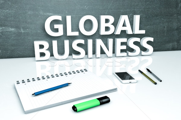 Global Business text concept Stock photo © Mazirama