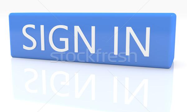 Sign in Stock photo © Mazirama