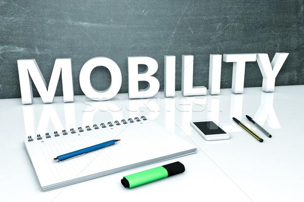 Mobilität Text Tafel Notebook Stifte Handy Stock foto © Mazirama
