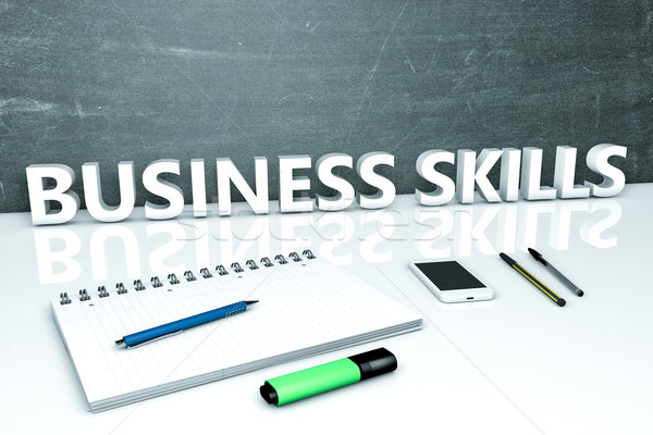 Business Skills text concept Stock photo © Mazirama