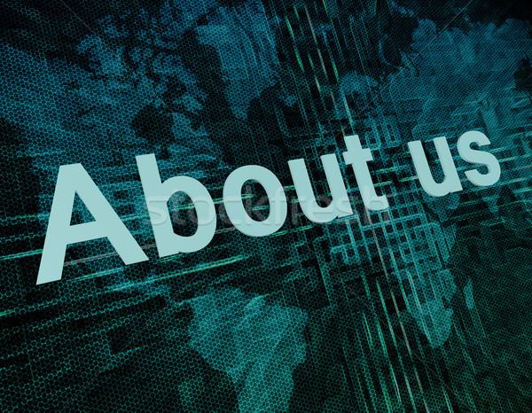 Over ons woorden digitale wereldkaart computer kantoor Stockfoto © Mazirama
