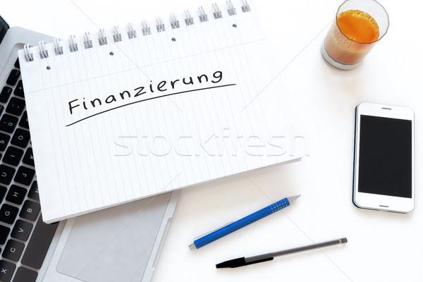 Szöveg szó finanszírozás kézzel írott notebook asztal Stock fotó © Mazirama