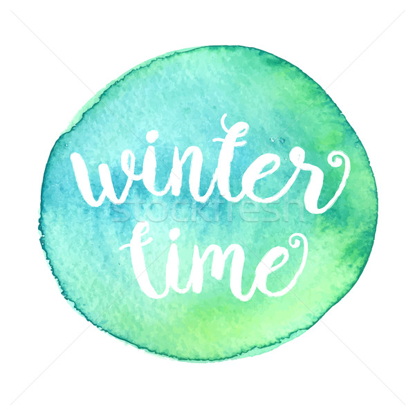 Winter time typographic poster. Calligraphic text for cards Stock photo © mcherevan