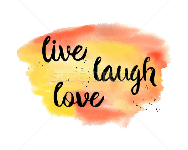 Live, Laugh, Love. Inspirational motivational quote.  Stock photo © mcherevan