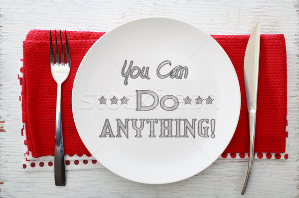 You Can Do Anything Inspirational Meal Stock photo © Melpomene