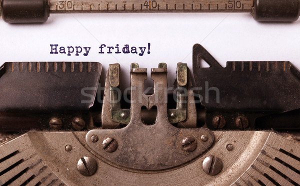 Vintage typewriter close-up - Happy friday Stock photo © michaklootwijk