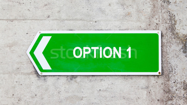 Green sign - Option 1 Stock photo © michaklootwijk