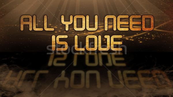 Gold quote - All you need is love Stock photo © michaklootwijk