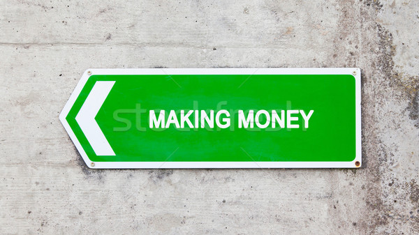 Stock photo: Green sign - Making money
