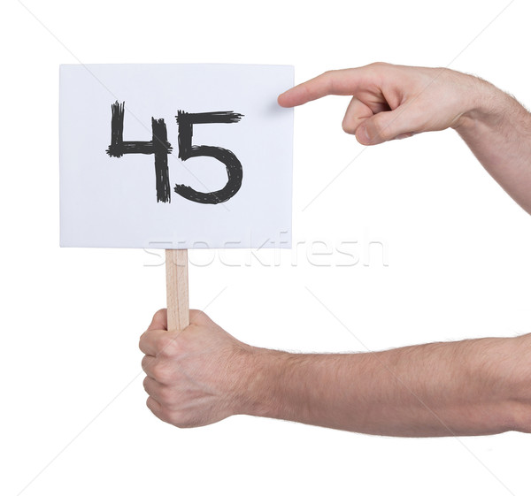 Sign with a number, 45 Stock photo © michaklootwijk