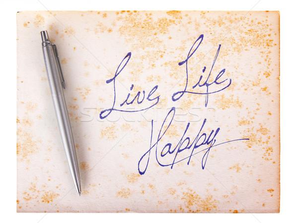 Vecchia carta grunge vivere vita felice bianco Foto d'archivio © michaklootwijk