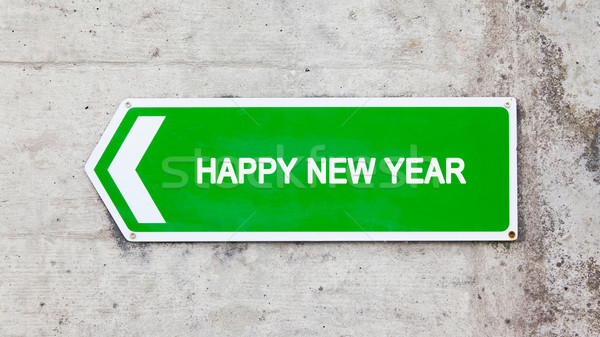 Green sign - Happy new year Stock photo © michaklootwijk