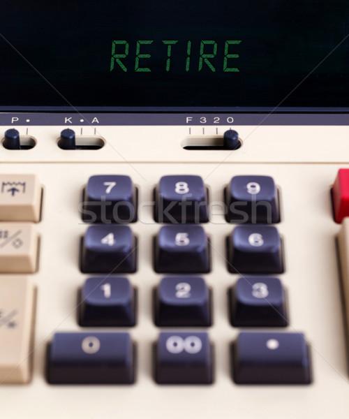 öreg számológép nyugdíjba megy mutat szöveg kirakat Stock fotó © michaklootwijk