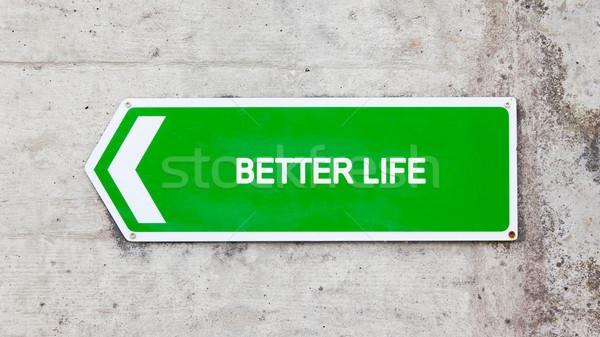 Zöld felirat jobb élet beton fal Stock fotó © michaklootwijk