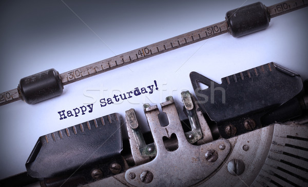 Vintage typewriter close-up - Happy saturday Stock photo © michaklootwijk