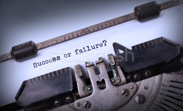 Vintage opschrift oude schrijfmachine succes mislukking Stockfoto © michaklootwijk