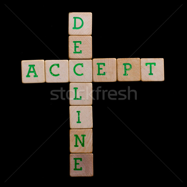 Letters on old wooden blocks (accept, decline) Stock photo © michaklootwijk