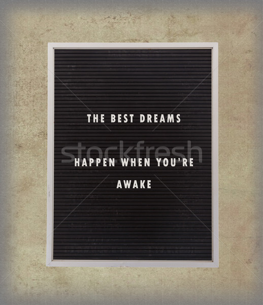 Dreams - Inspirational quotation about life on a very old menu b Stock photo © michaklootwijk