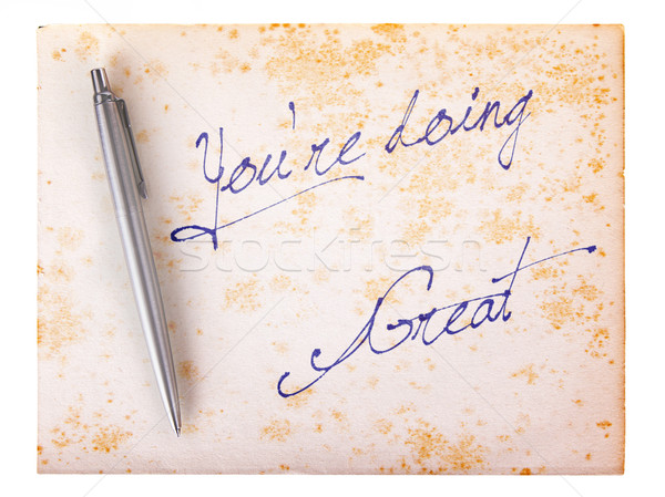 Old paper grunge background - You're doing great Stock photo © michaklootwijk