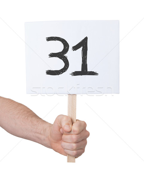 Sign with a number, 31 Stock photo © michaklootwijk