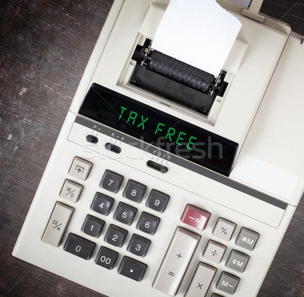 Old calculator - tax free Stock photo © michaklootwijk