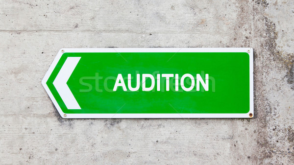 Green sign - Audition Stock photo © michaklootwijk